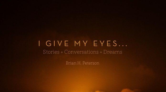 I give my eyes
