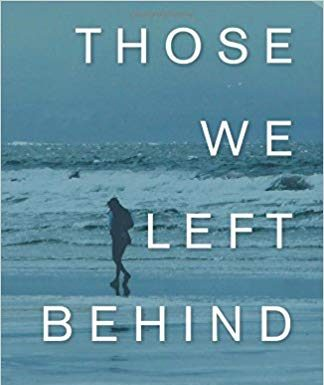 Those We Left Behind